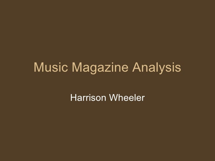 Music Magazine Analysis Harrison Wheeler
