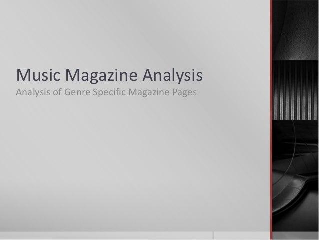 Music Magazine AnalysisAnalysis of Genre Specific Magazine Pages