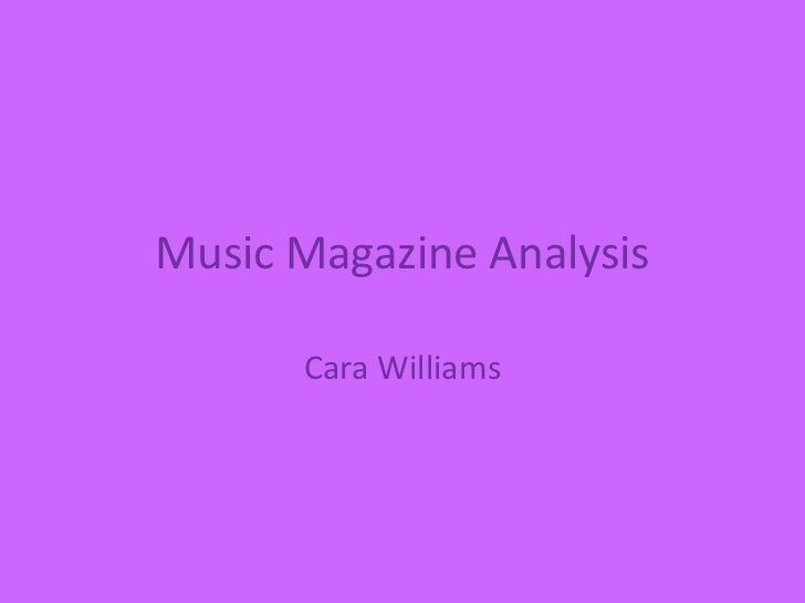 Music Magazine Analysis      Cara Williams