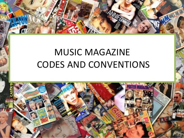 MUSIC MAGAZINE CODES AND CONVENTIONS