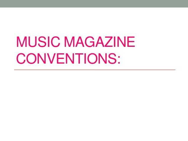 MUSIC MAGAZINECONVENTIONS: