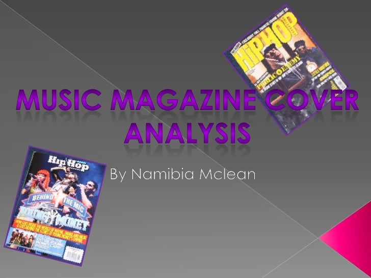 Music magazine cover<br />analysis<br />By Namibia Mclean<br />