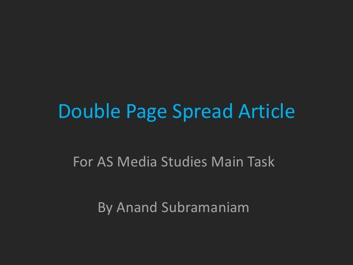Double Page Spread Article For AS Media Studies Main Task    By Anand Subramaniam