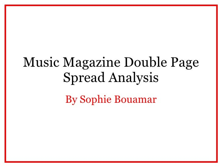Music Magazine Double Page Spread Analysis By Sophie Bouamar