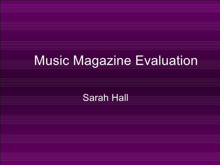 Music Magazine Evaluation Sarah Hall