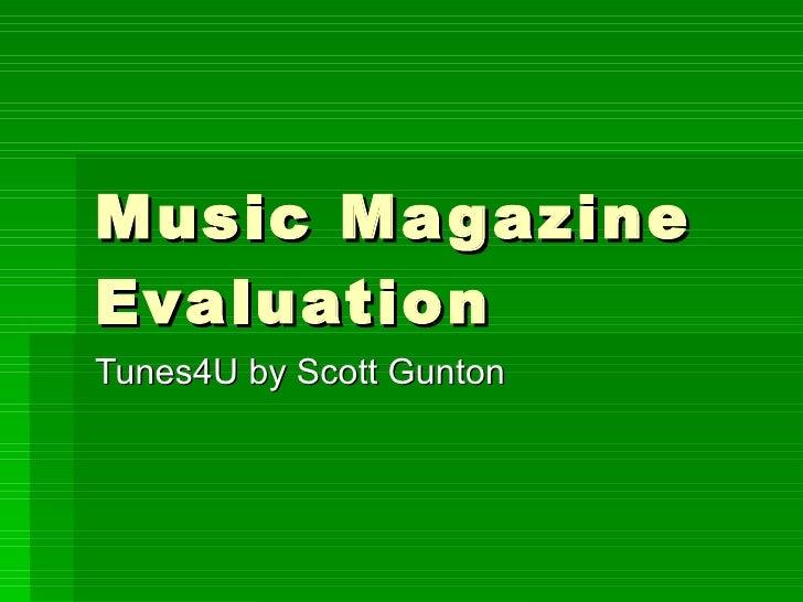 Music Magazine Evaluation Tunes4U by Scott Gunton