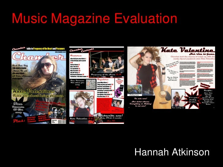Music Magazine Evaluation                  Hannah Atkinson