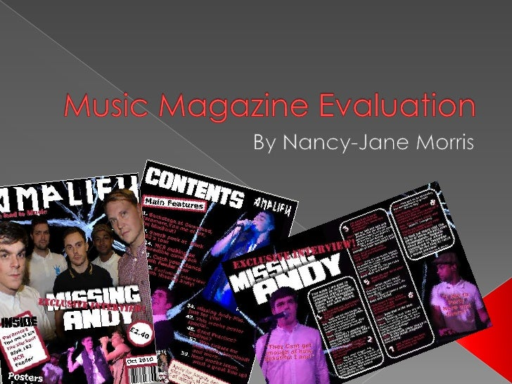 Music Magazine Evaluation<br />By Nancy-Jane Morris<br />