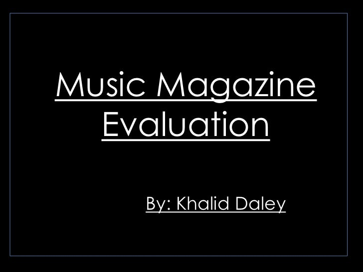 Music Magazine Evaluation