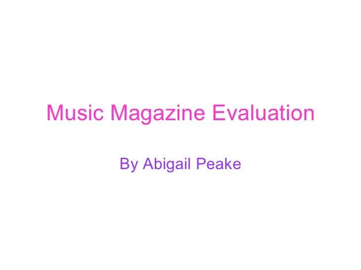 Music Magazine Evaluation By Abigail Peake