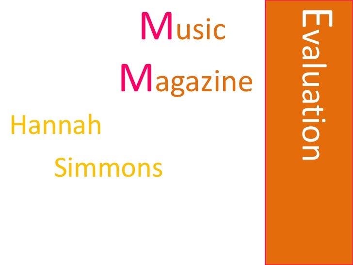 Evaluation        Music       MagazineHannah   Simmons