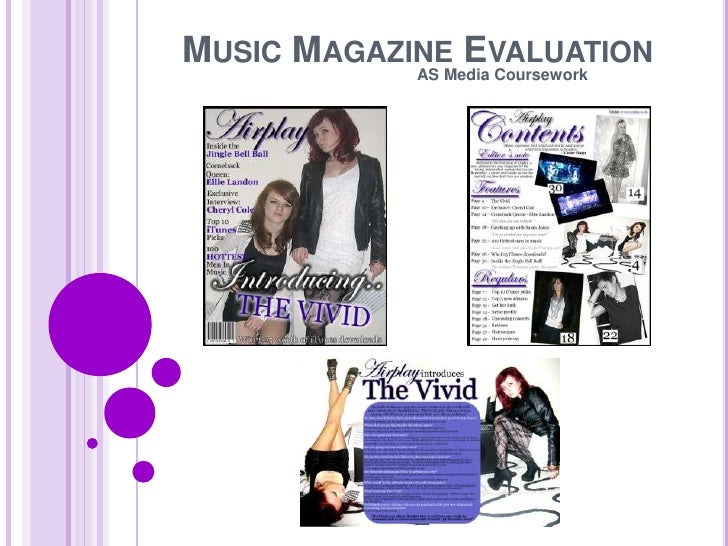 Music Magazine Evaluation<br />AS Media Coursework<br />