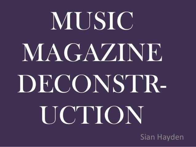 MUSICMAGAZINEDECONSTR- UCTION       Sian Hayden