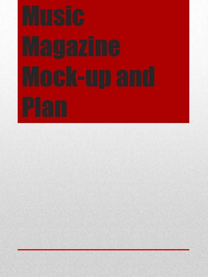 MusicMagazineMock-up andPlan