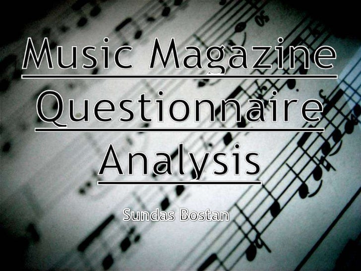In order to create a successful  music magazine I have created a music magazine questionnaire and  have given it to hundre...