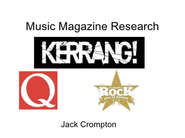 Music Magazine Research Jack Crompton