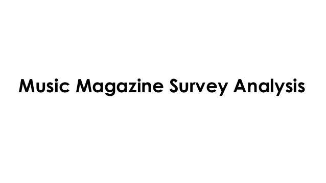 Music Magazine Survey Analysis