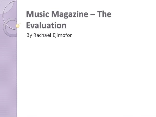 Music Magazine – TheEvaluationBy Rachael Ejimofor