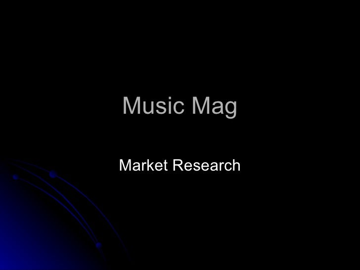 Music Mag Market Research