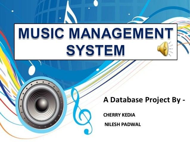 A Database Project By - CHERRY KEDIACHERRY KEDIA NILESH PADWALNILESH PADWAL