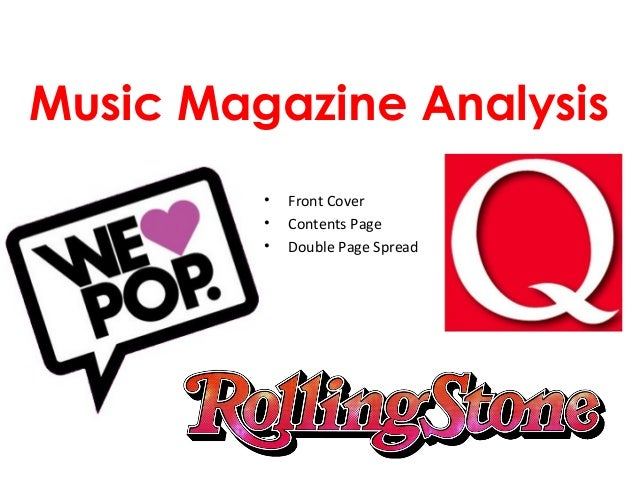 Music Magazine Analysis         •   Front Cover         •   Contents Page         •   Double Page Spread