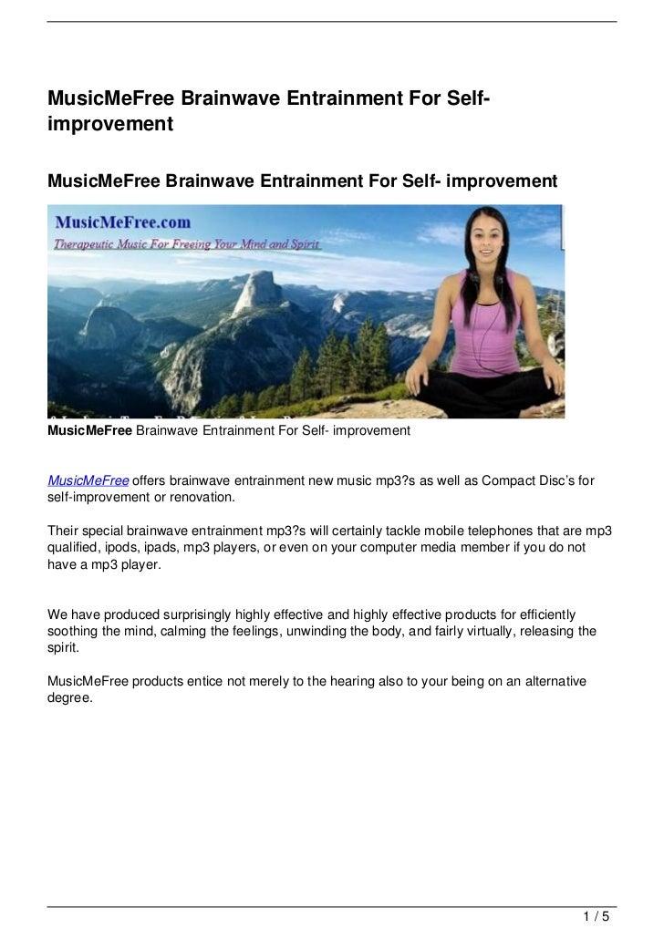 MusicMeFree Brainwave Entrainment For Self-improvementMusicMeFree Brainwave Entrainment For Self- improvementMusicMeFree B...