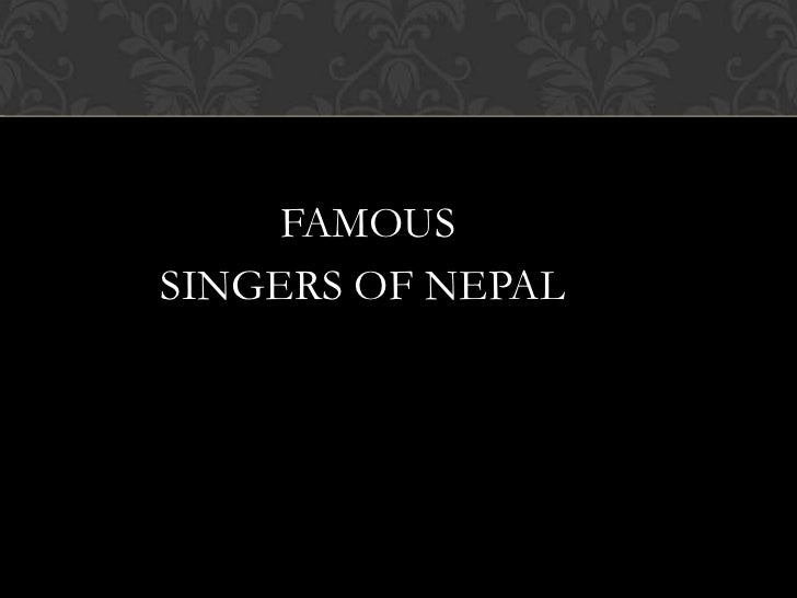 FAMOUSSINGERS OF NEPAL