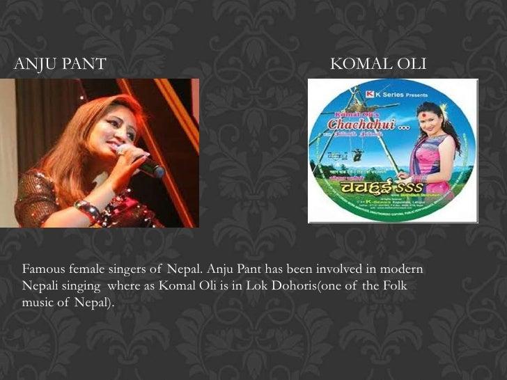 ANJU PANT                                           KOMAL OLIFamous female singers of Nepal. Anju Pant has been involved i...