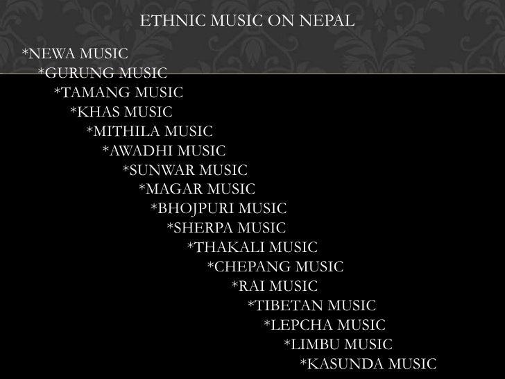 ETHNIC MUSIC ON NEPAL*NEWA MUSIC  *GURUNG MUSIC    *TAMANG MUSIC      *KHAS MUSIC        *MITHILA MUSIC          *AWADHI M...