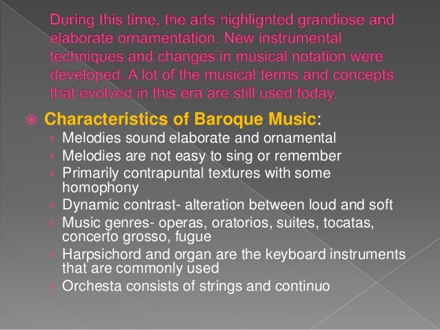 Music of the baroque period 1685 1750 for What are the characteristics of baroque period