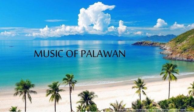https://www.beautifulworld.com/asia/philippines/palawan-island/ MUSIC OF PALAWAN