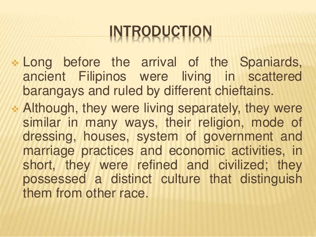 the pre spanish period By: adrianne dianne isabelle r saldua during the pre-hispanic period, the  philippines had a simple type of culture the type of education.