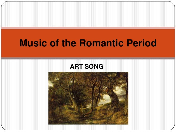 romantic era music essay Music essay the classical period was a time of simplicity and perfection in the arts the romantic period represented a radical departure from this style where.