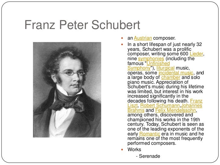 biography of franz schubert essay In schubert's bicentenary year - 1997 - this aim was realised by the establishment of the schubert institute research centre as a joint venture between siuk and the university of leeds the core of the holding is the collection of the celebrated schubert scholar maurice j e brown, author of schubert: a critical biography, essays on schubert and.