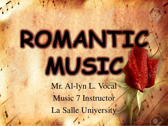romantic music Romantic music: a history of musical style in nineteenth-century europe (norton introduction to music history) [leon plantinga] on amazoncom free shipping on qualifying offers in this volume of the norton introduction to music history series, leon plantinga explores the origins of romanticism.
