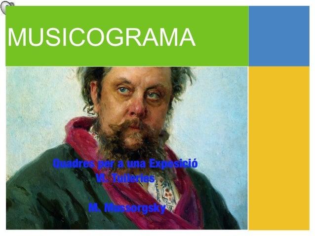 MUSICOGRAMA  Quadres per a una Exposició         VI. Tuileries        M. Mussorgsky