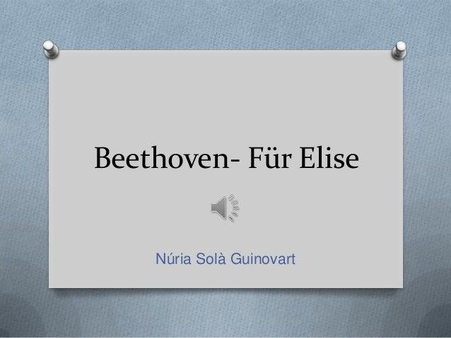 Beethoven- Für Elise  Núria Solà Guinovart