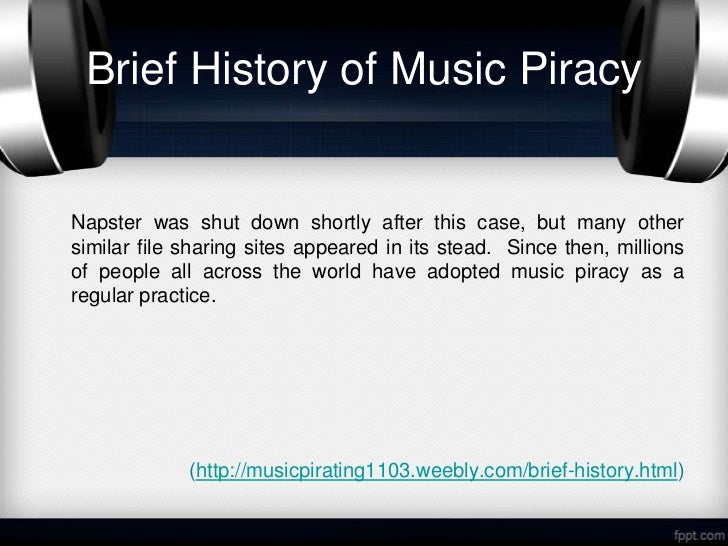 online music piracy An industry-backed group of musicians has launched a high-profile ad campaign against online music piracy, hoping to persuade fans not to use napster and other similar net tools.