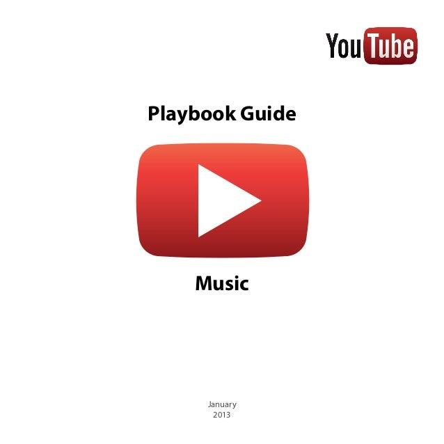 Playbook Guide    Music     January      2013