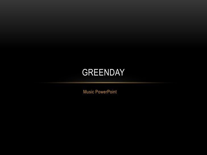 GREENDAYMusic PowerPoint