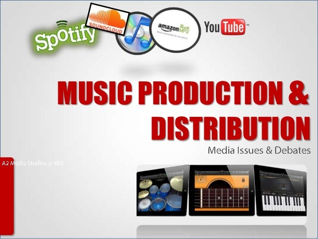MUSIC PRODUCTION &       DISTRIBUTION
