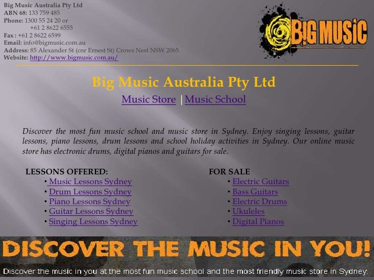 Big Music Australia Pty LtdABN 68: 133 759 485Phone: 1300 55 24 20 or          +61 2 8622 6555Fax : +61 2 8622 6599Email: ...