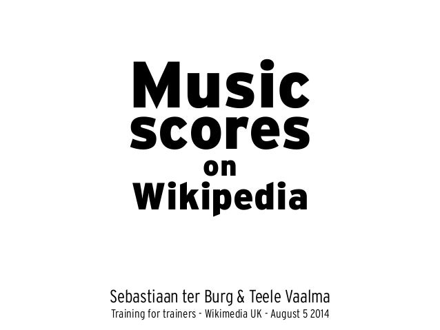 Music Sebastiaan ter Burg & Teele Vaalma scores Wikipedia on Training for trainers - Wikimedia UK - August 5 2014