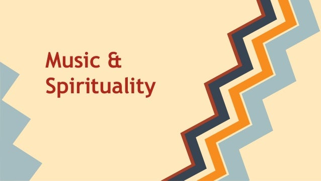 Music & Spirituality
