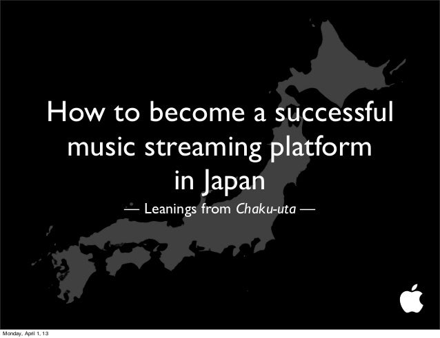 How to become a successful                   music streaming platform                            in Japan                 ...