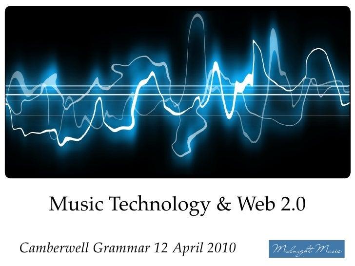 Katie Wardrobe, Midnight Music        Music Technology & Web 2.0  Camberwell Grammar 12 April 2010