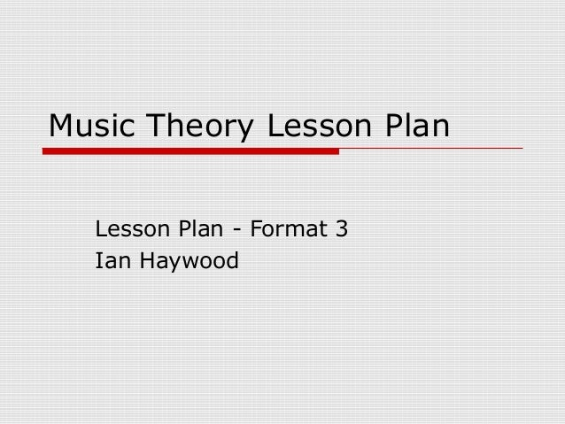 Music Theory Lesson Plan Format