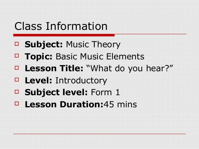 Music theory lesson plan format 3 music theory lesson plan lesson plan format 3 ian haywood 2 class information saigontimesfo