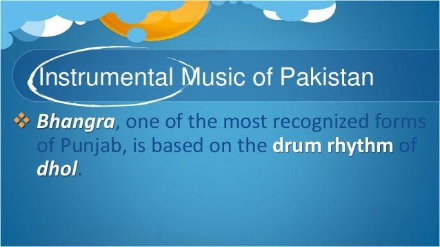 Activity: Peace, Order, and Organize! Compare and contrast the vocal and instrumental music of Pakistan from the music of ...