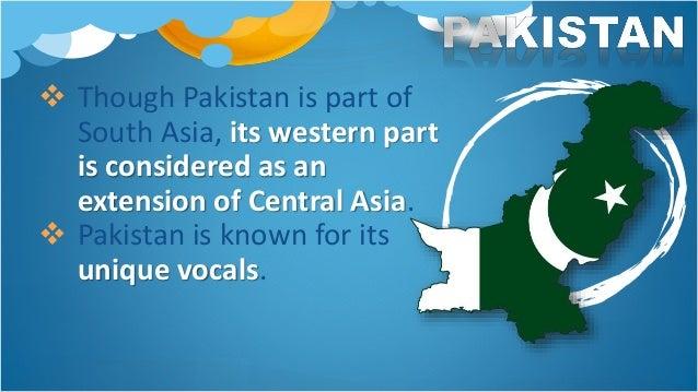 Influences of distinctive Pakistani sound: a. various parts of South Asia b. Central Asia c. Persia d. Turkey e. Arab wo...